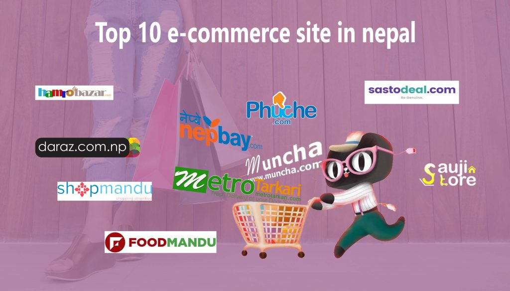 Top 10 Ecommerce In Nepal Nepal S Leading Ecommerce Site